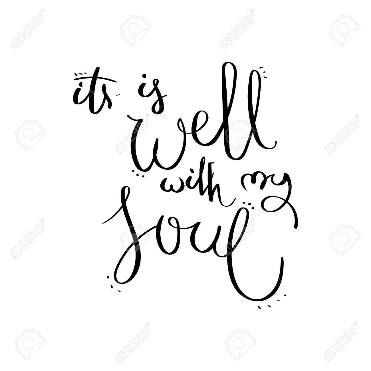 It Is Well With My Soul Inspirational Vector Hand Drawn Quote