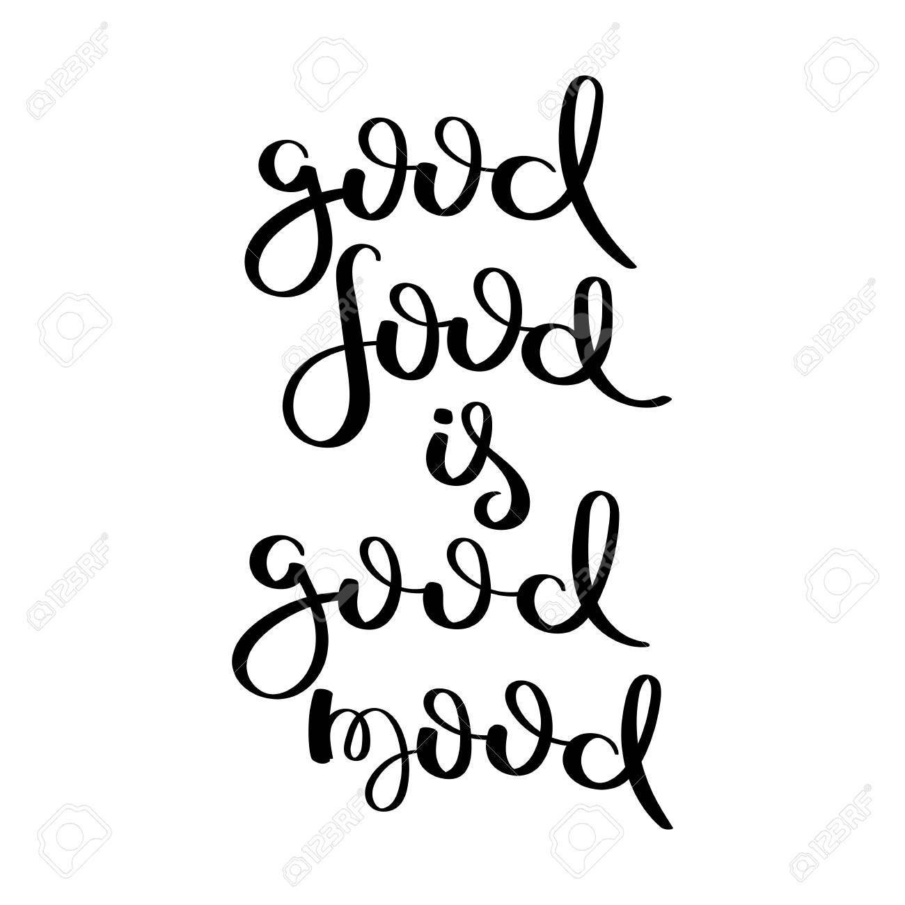Good Food Is Good Mood Hand Written Calligraphy Quote Motivation