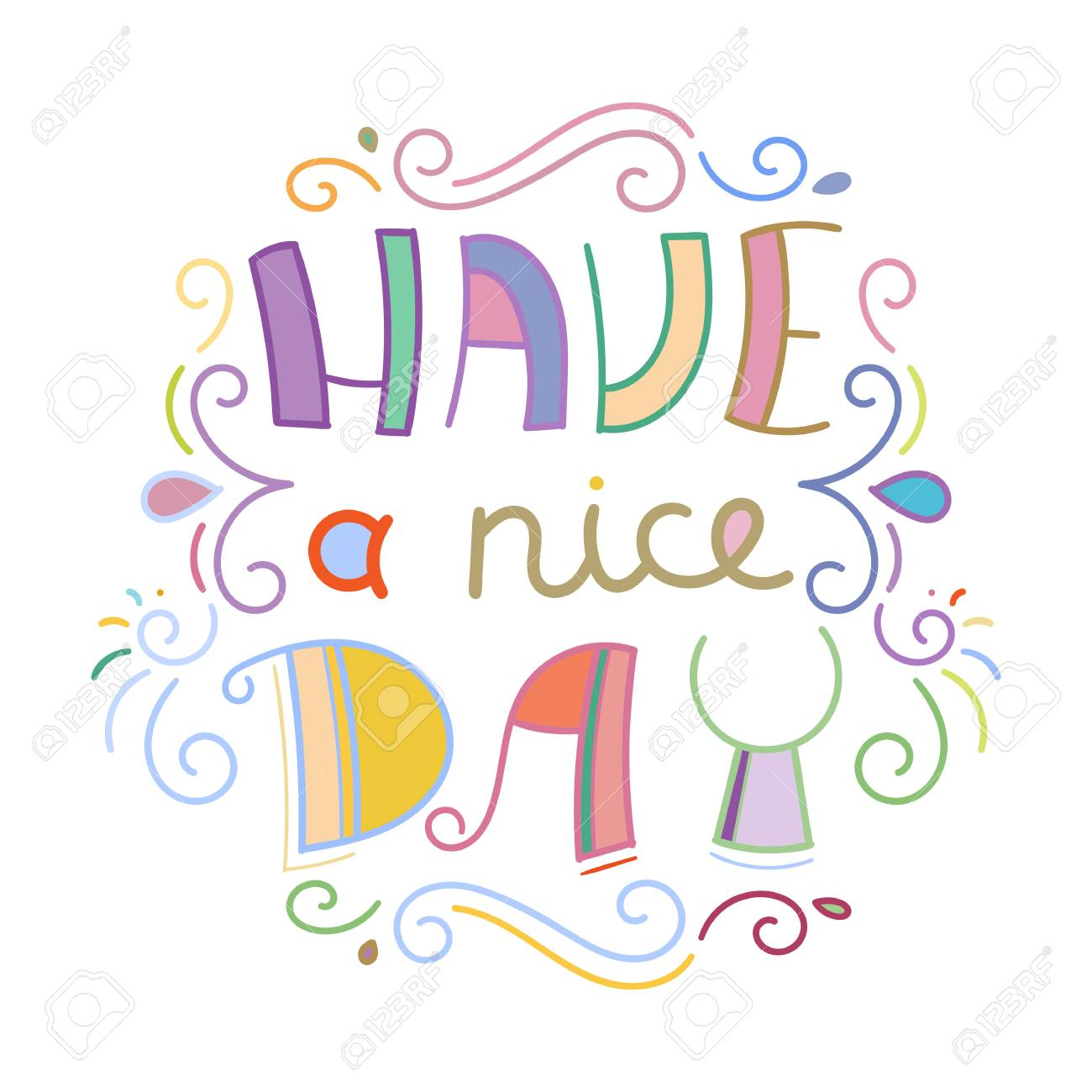 Have a nice day. Colorful lettering phrase isolated on white background. Design element for print, t-shirt, poster, card, banner. Vector illustration - 103840393