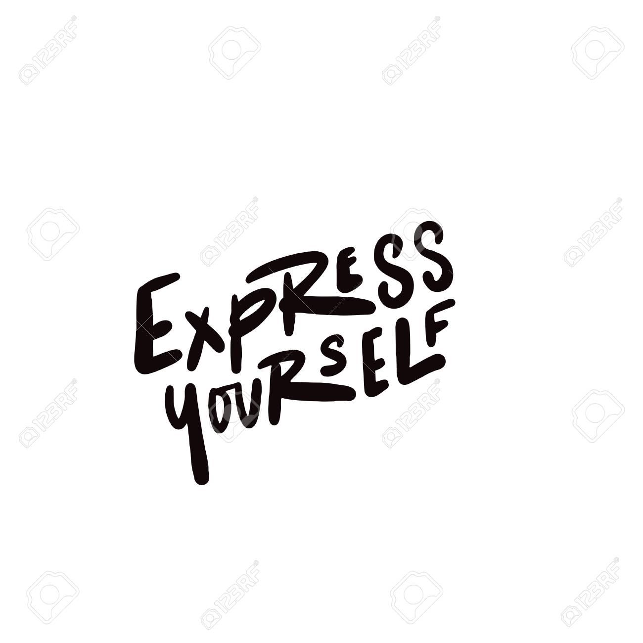 Express yourself. Hand written lettering. Vector design. - 116616897