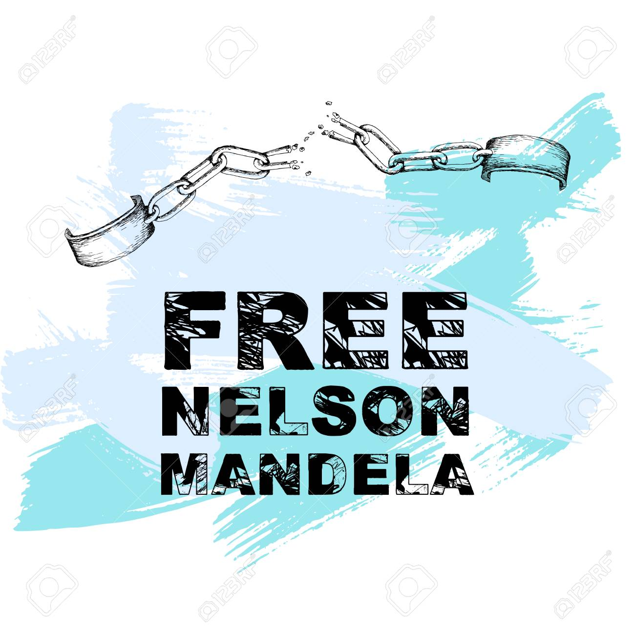 A Broken Chain And Shackles The Inscription Freedom Of Nelson