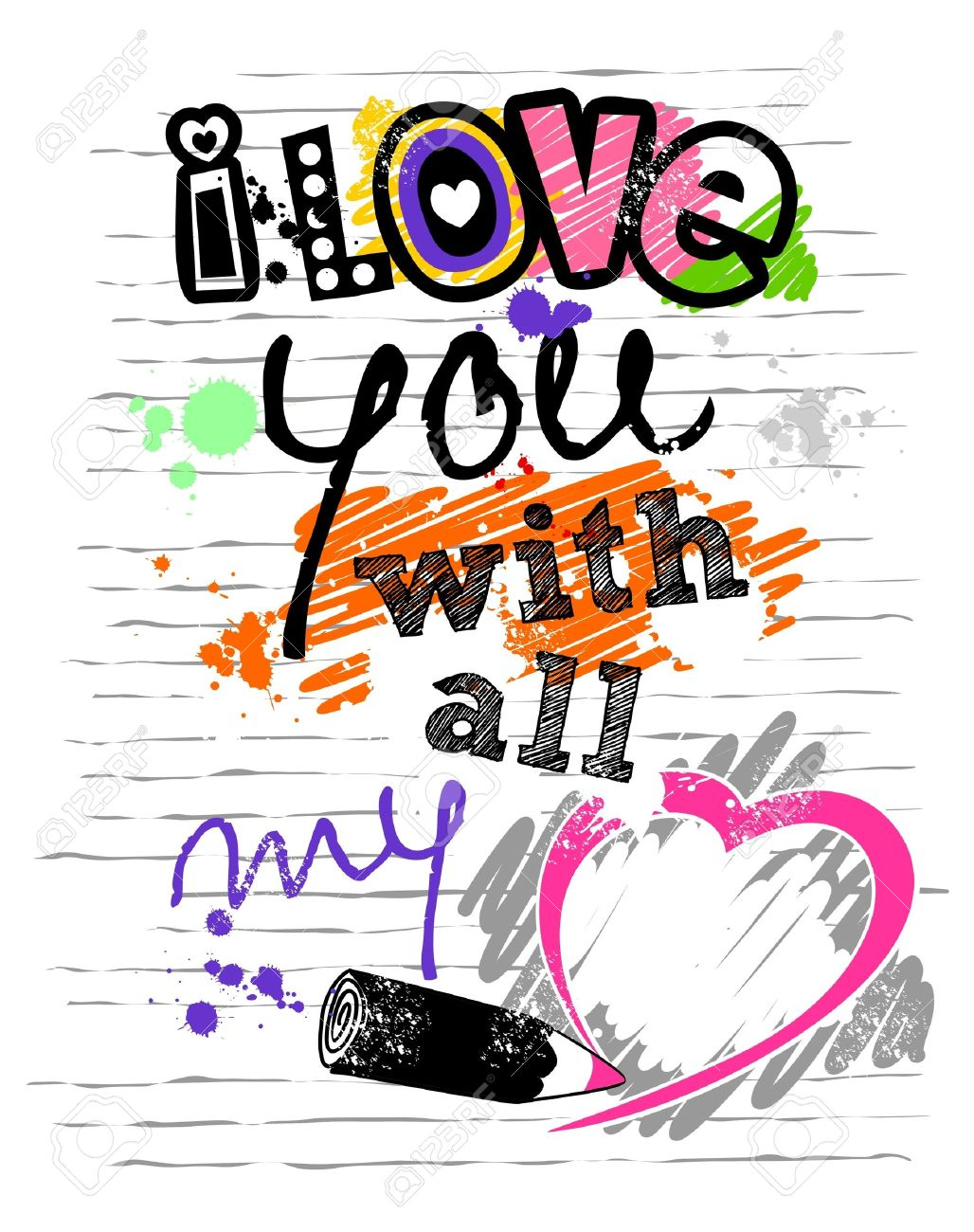 I love you with all my heart a letter with colorful sketch i love you with all my heart a letter with colorful sketch ink splatter thecheapjerseys Images