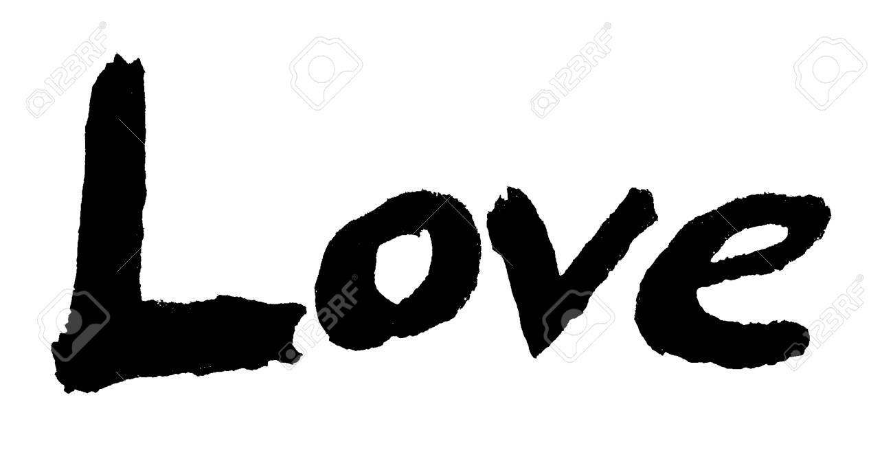 Love Painted The Word Love Hand Painted Artistic Word Love Rough Painted