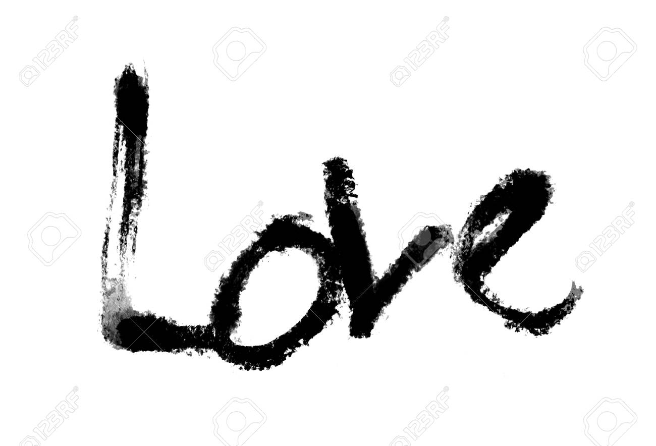 Love Painted The Word Love Hand Painted Artistic Word Love Black Rough