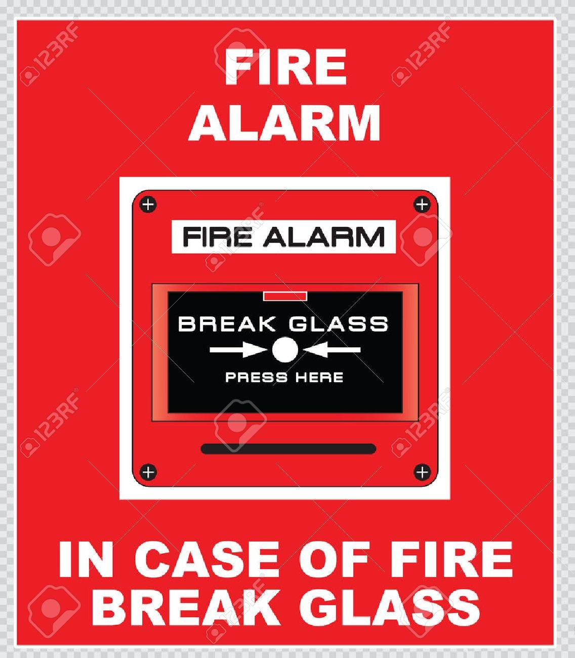 Fire Alarm fire alarm break glass press here fire exit for emergency use only emergency exit do not block fire extinguisher easy to modify - 40815422