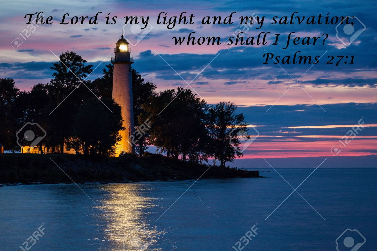The Lord Is My Light And Salvation Lighthouse Reflecting Over