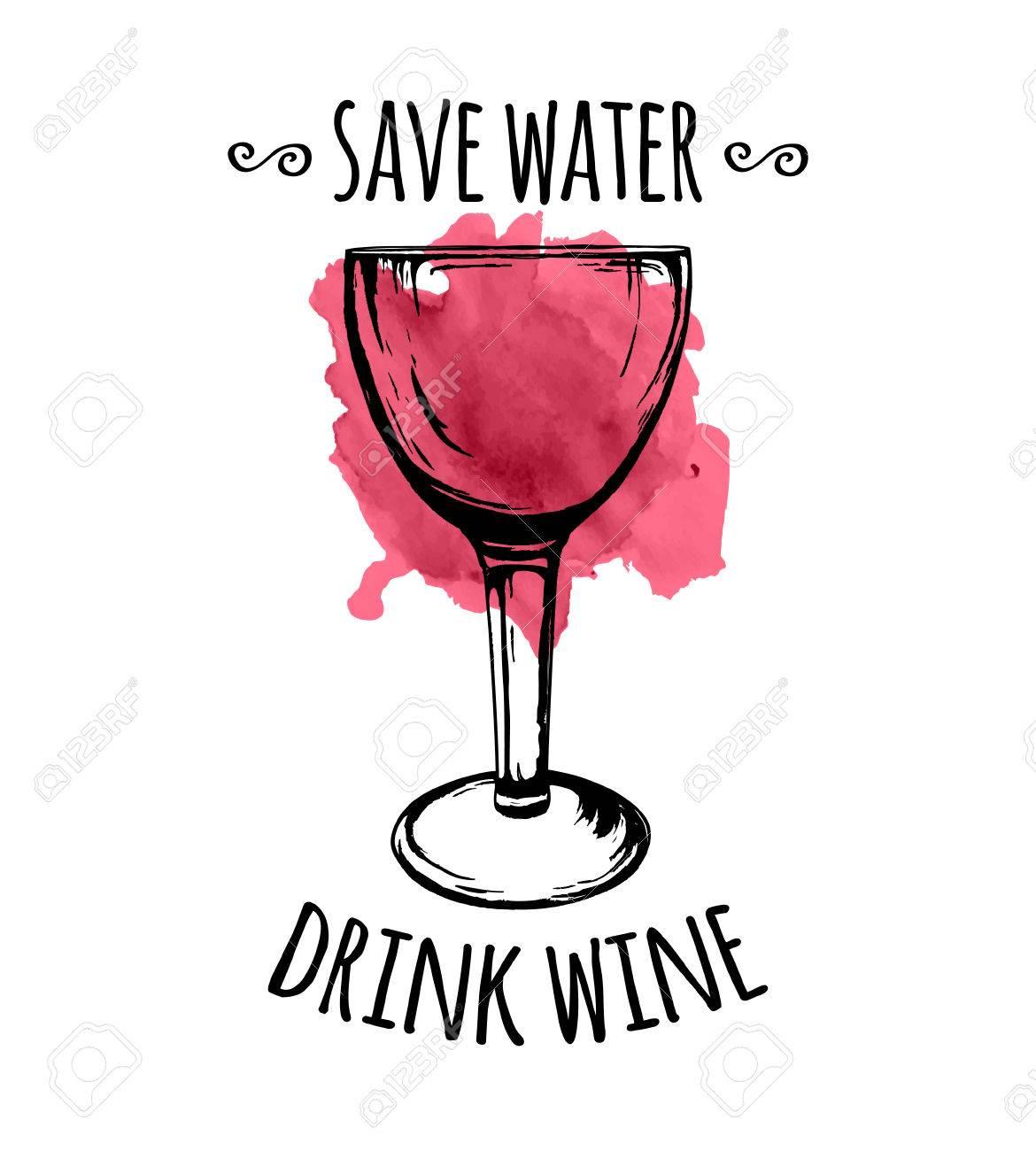 Ilustración Del Vector Del Bosquejo Copa De Vino Con Mancha De Vino Derramado Y La Frase Ahorra Agua Beber Vino Aislado En El Fondo Blanco Mano