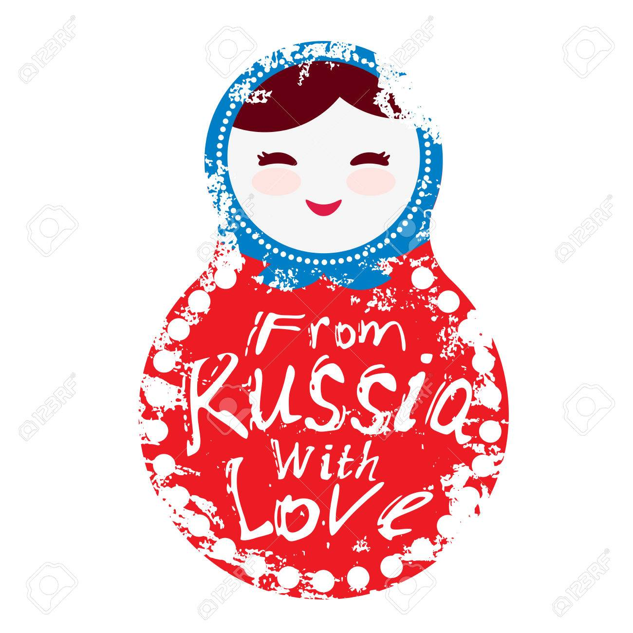 From Russia With Love Russian Dolls Matryoshka On White Background Red And Blue Colors