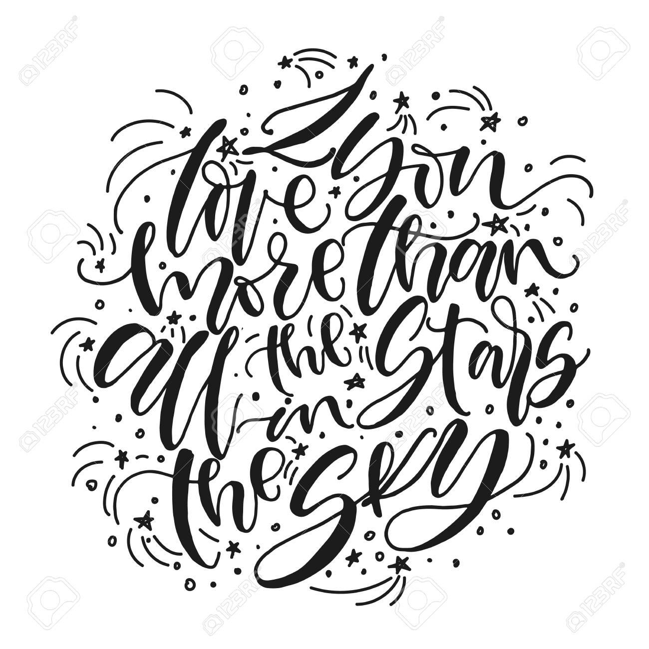 Te Amo Más Que Todas Las Estrellas En El Cielo Mano Escrita Frase Romántica En Blanco Y Negro Amor Cartel Del Día De San Valentín