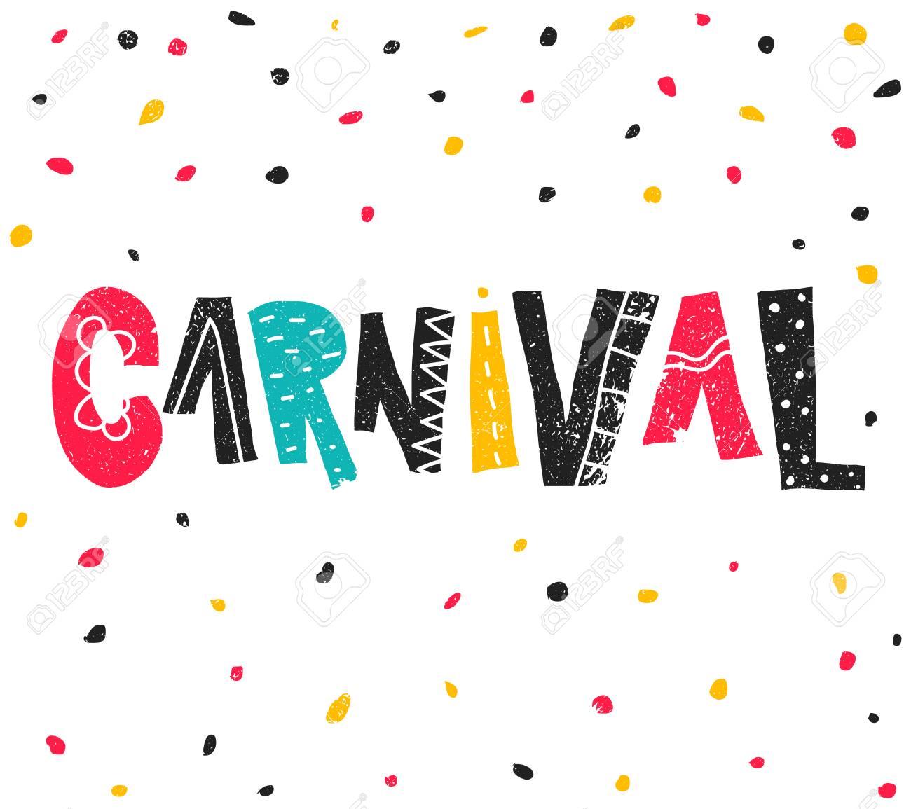Evento Popular Del Carnaval De Brasil Título Con Elementos De Fiesta De Colores Confeti Coloreado Y Letras Dibujadas Mano Del Grunge Diseño De La