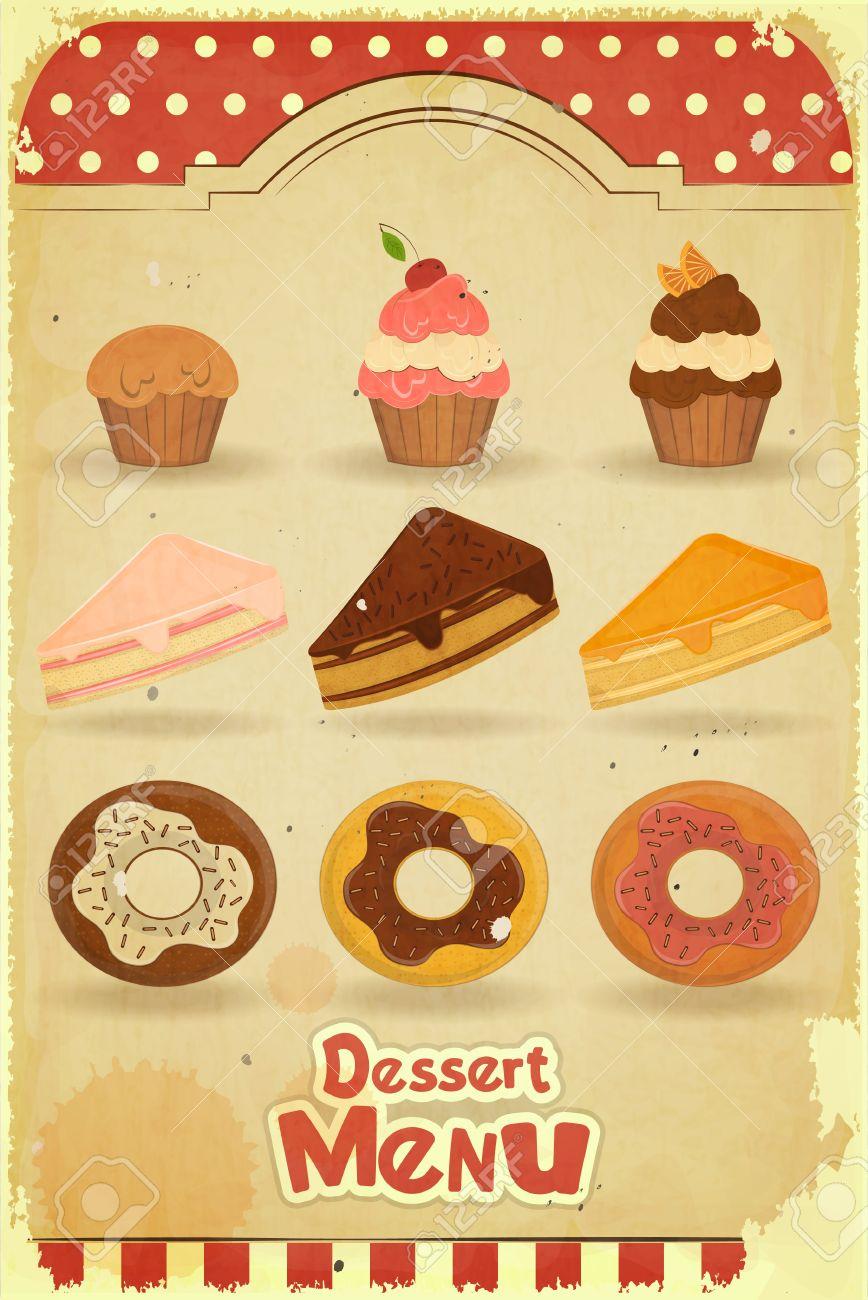 Vintage Dessert Menu - pastry on retro background Stock Vector - 15539954
