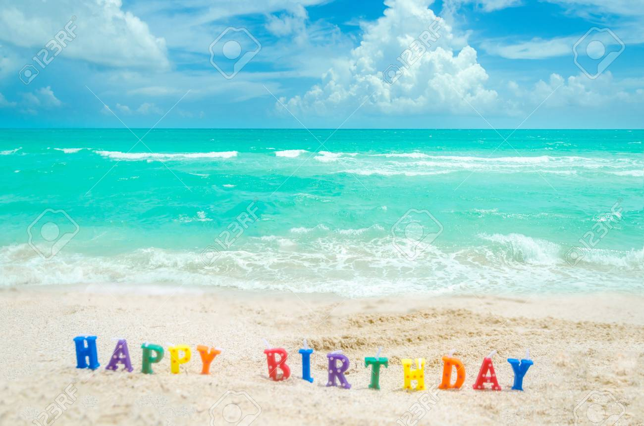 Sign Happy Birthday On The Miami Tropical Beach Blue Sky And Ocean Florida USA