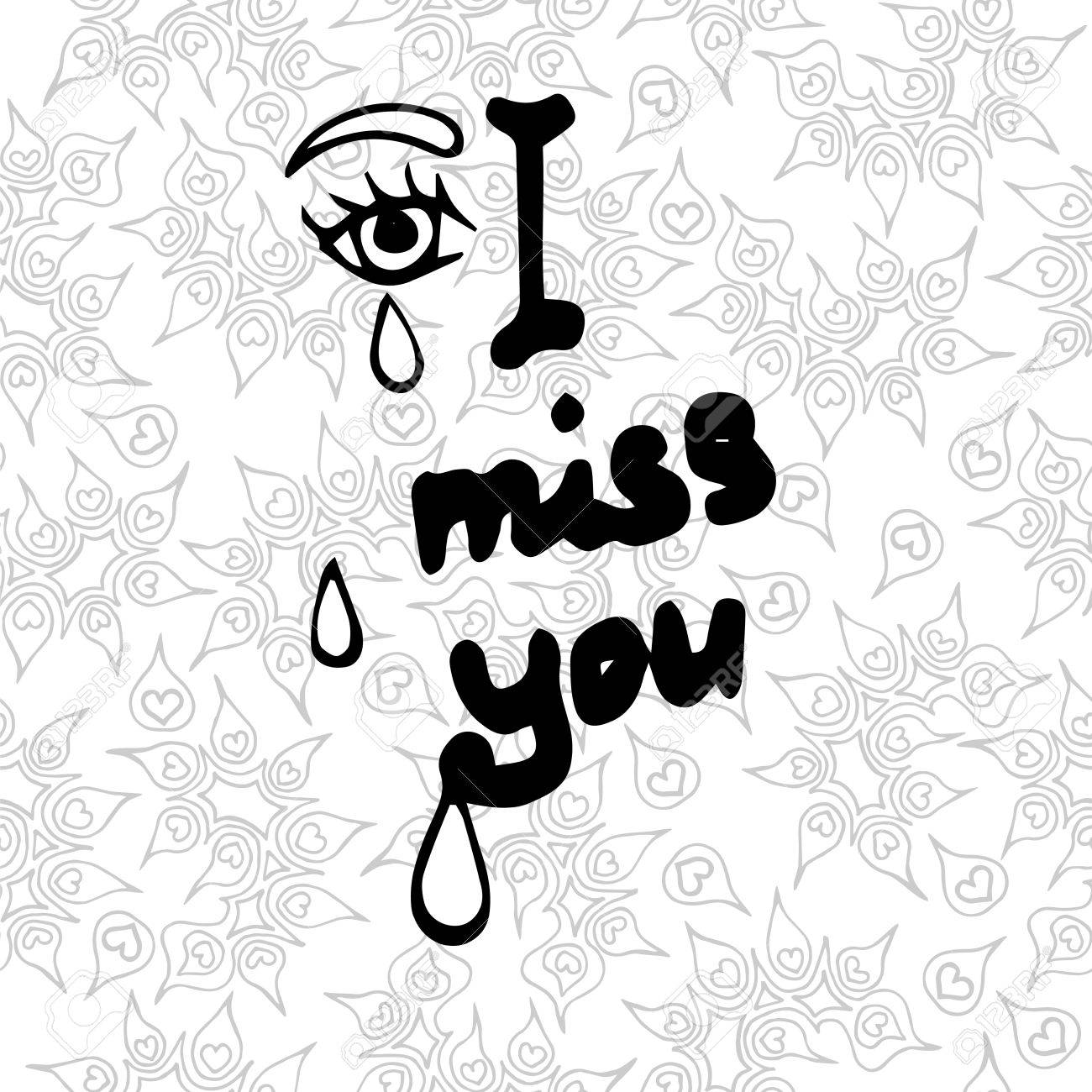 Lettering I Miss You With Tear On The Seamless Background