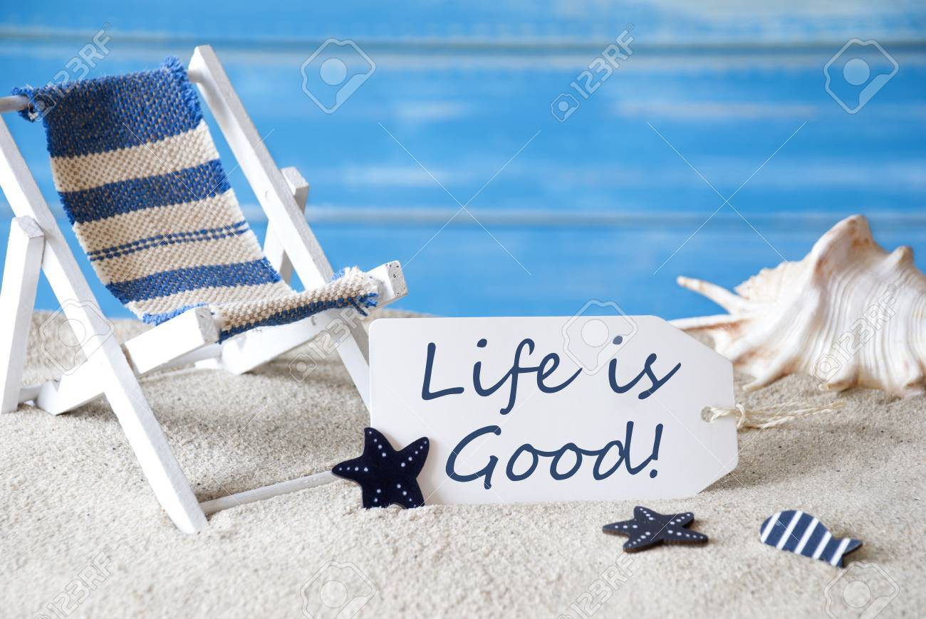Image of: Inspirational Stock Photo Summer Label With English Quote Life Is Good Blue Wooden Background Card With Holiday Greetings Beach Vacation Symbolized By Sand 123rfcom Summer Label With English Quote Life Is Good Blue Wooden Background