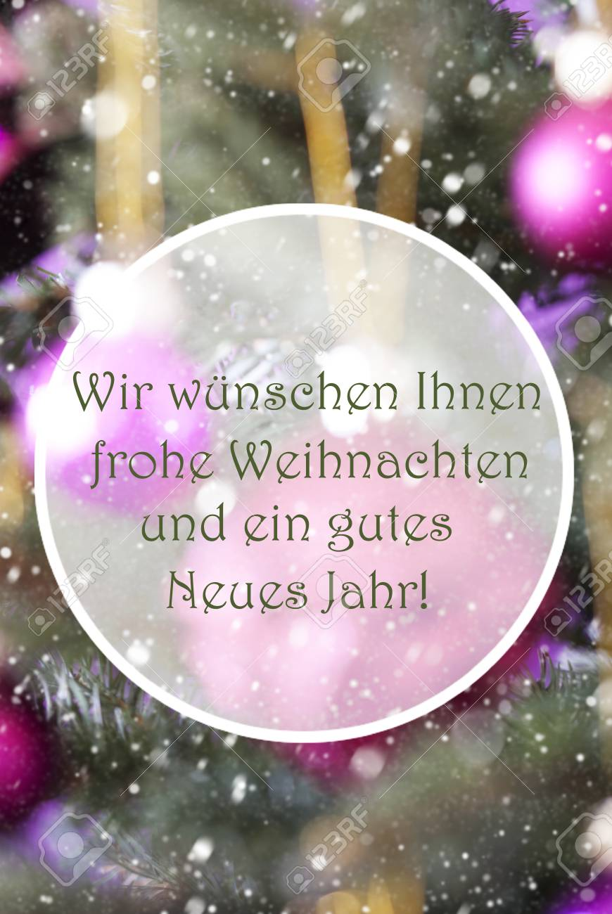 Frohe Weihnachten Und Ein Neues Jahr.German Text Wir Wuenschen Frohe Weihnachten Und Ein Gutes Neues