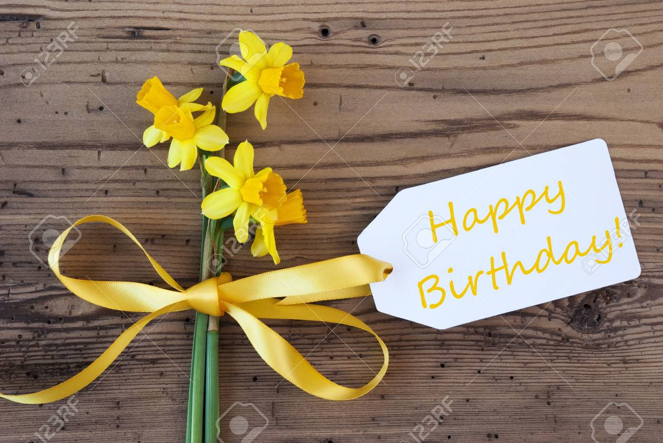 Label With English Text Happy Birthday Yellow Spring Narcissus Or Daffodil Ribbon Aged