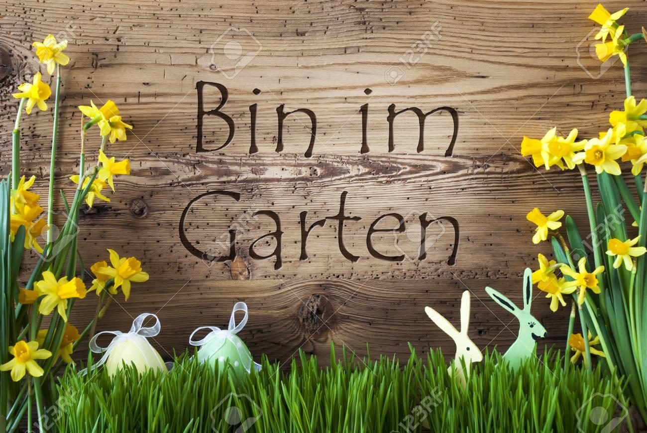 Wooden Background With German Text Bin Im Garten Means I Am In