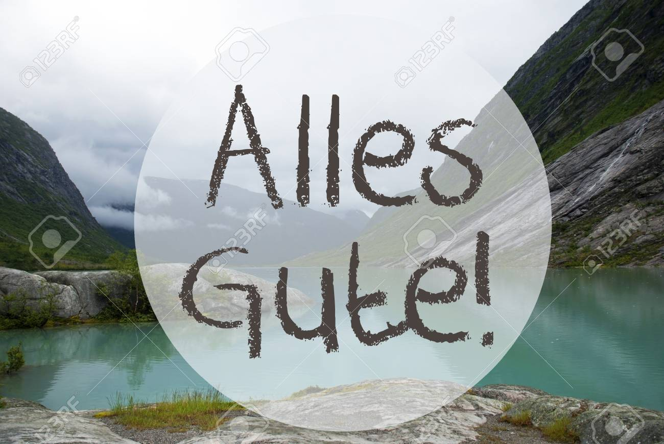 German text alles gute means best wishes lake with mountains german text alles gute means best wishes lake with mountains in norway cloudy sky kristyandbryce Gallery