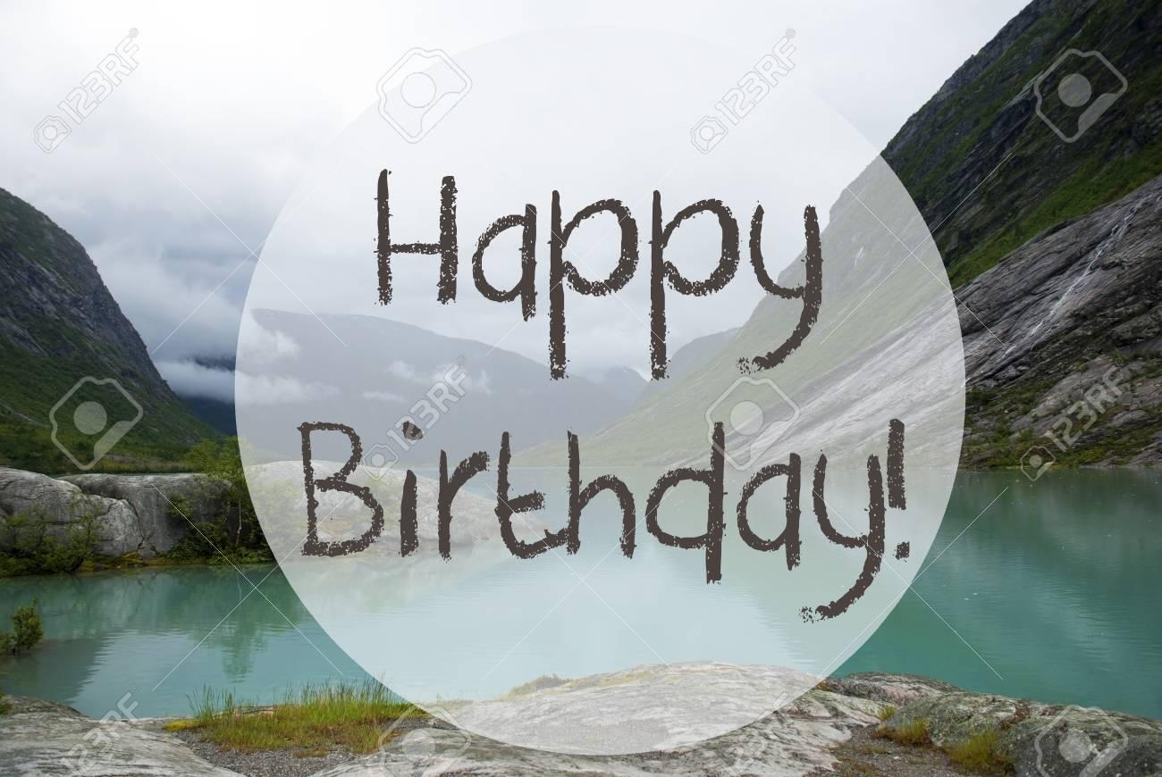 happy birthday mountains Lake With Mountains, Norway, Text Happy Birthday Stock Photo  happy birthday mountains