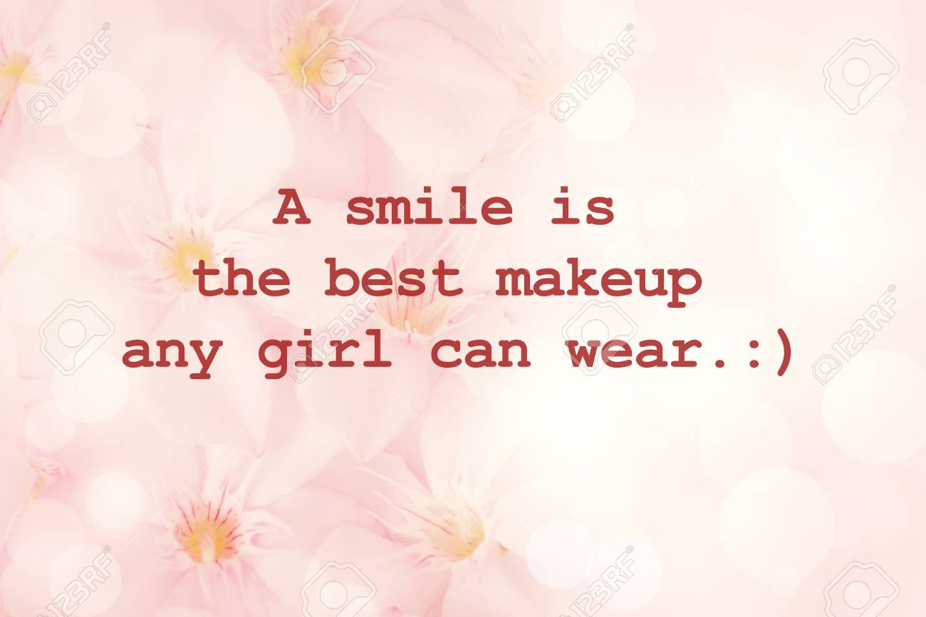 Inspirational Typographic Quote A Smile Is The Best Makeup Stock