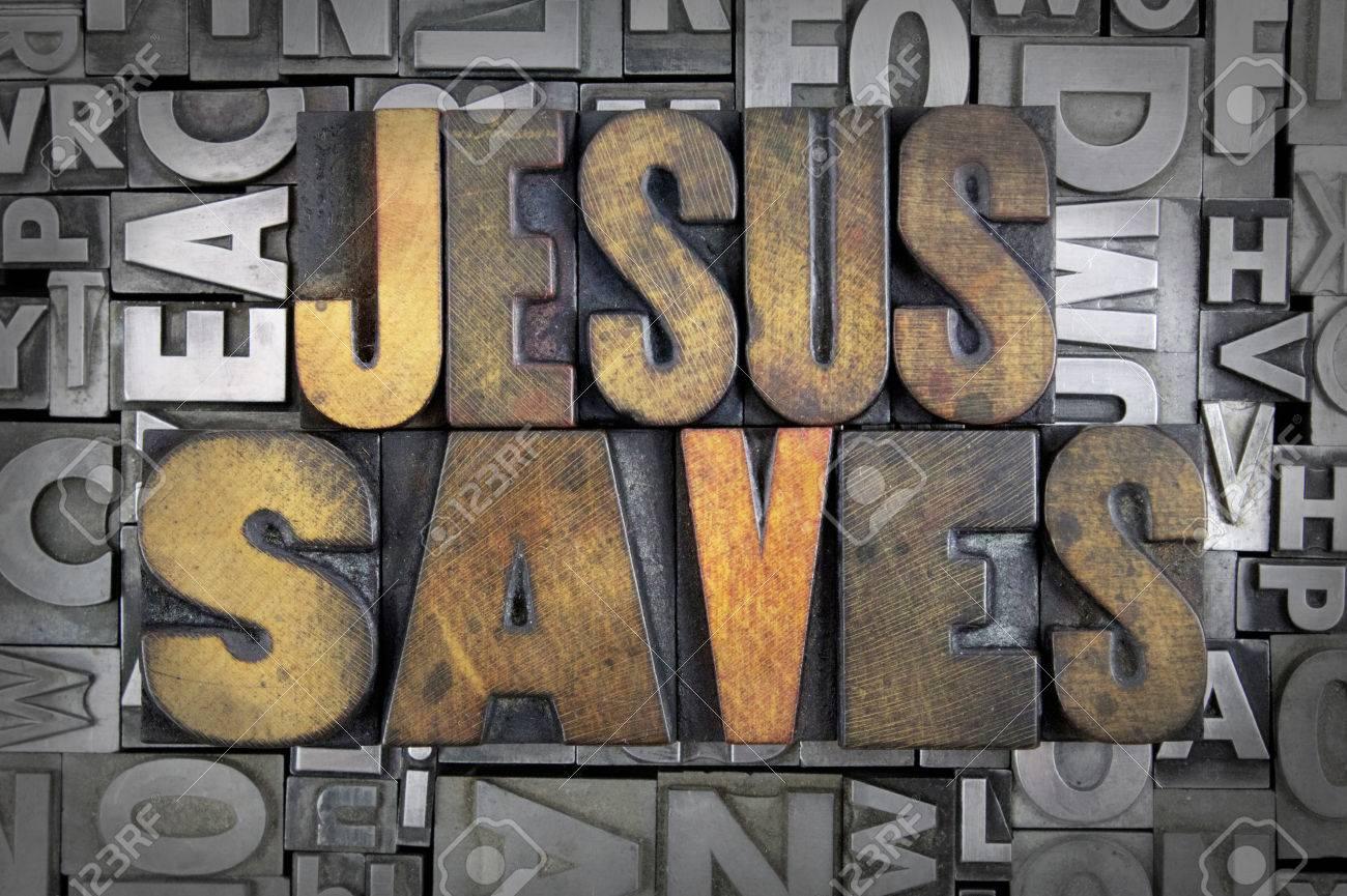Jesus Saves written in vintage letterpress type Stock Photo - 24959440