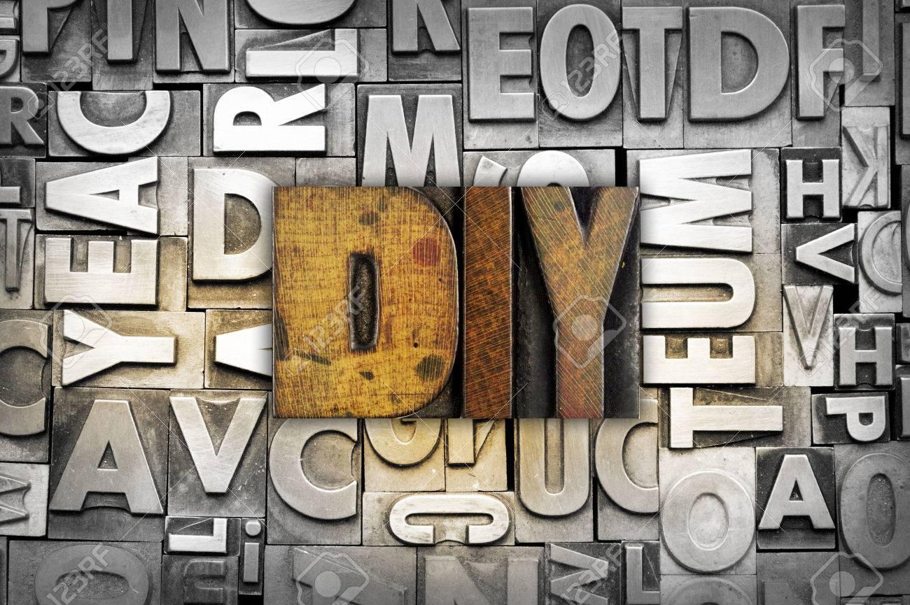 the letters diy do it yourself written in vintage letterpress