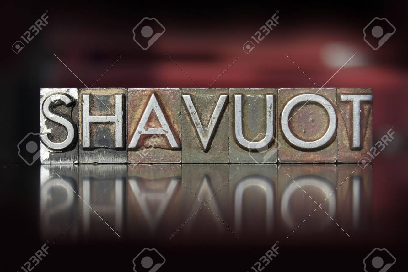 The word Shavuot written in vintage letterpress type