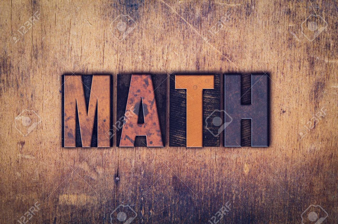 Worksheet Word Math the word math written in dirty vintage letterpress type on stock photo a aged wooden background