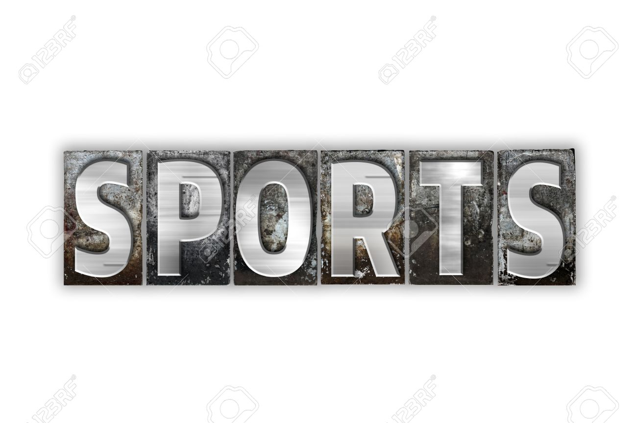 52277575-the-word-sports-written-in-vintage-metal-letterpress-type-isolated-on-a-white-background-.jpg