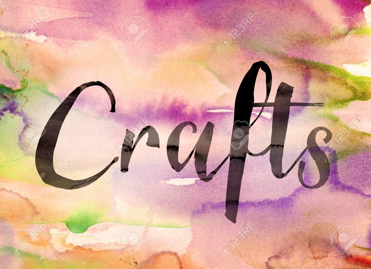 La Palabra Artesanías Escrito En Pintura Negra Sobre Un Fondo Lavado Acuarela Colorido