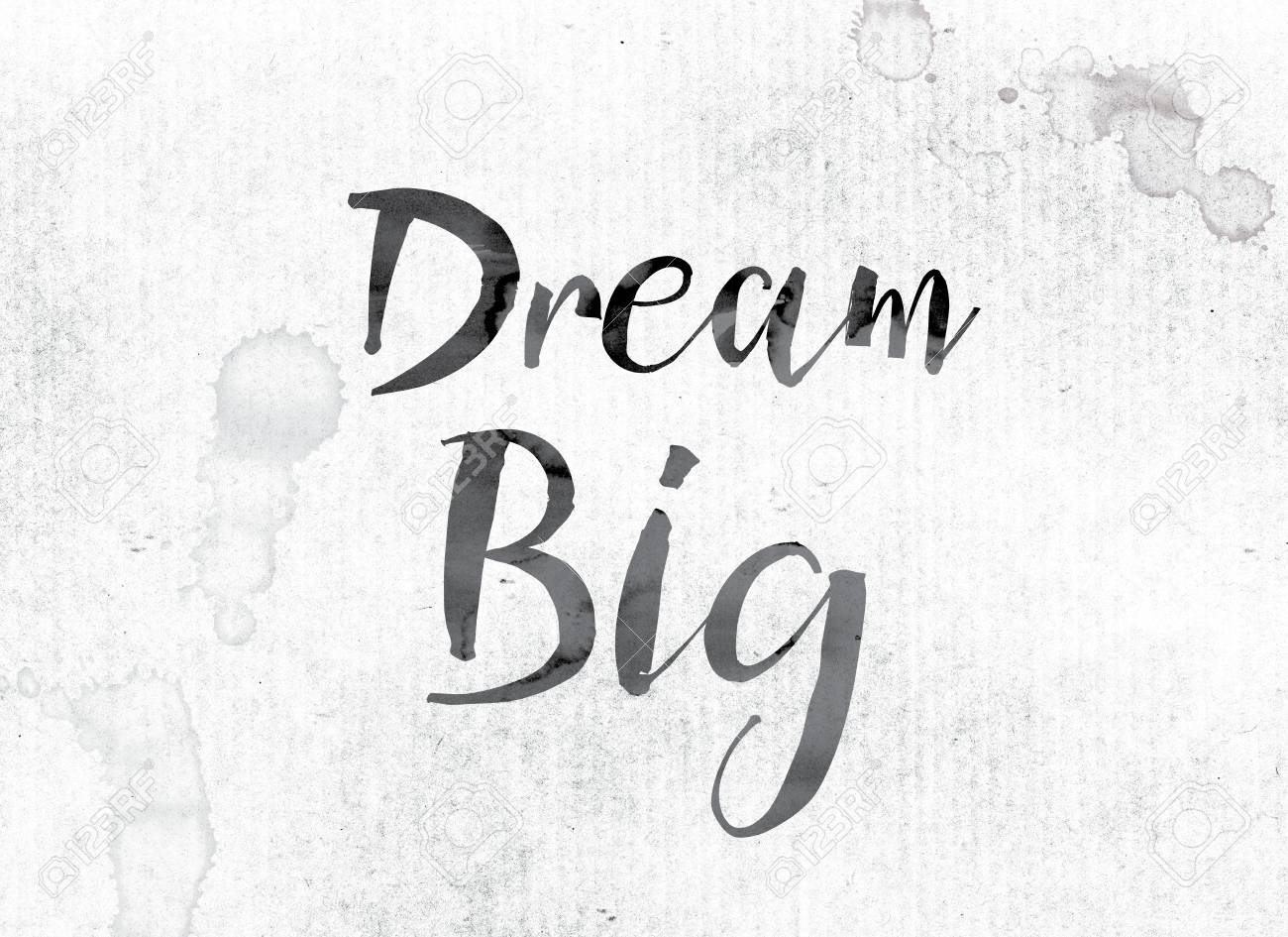 The Word Dream Big Concept And Theme Painted In Watercolor Stock