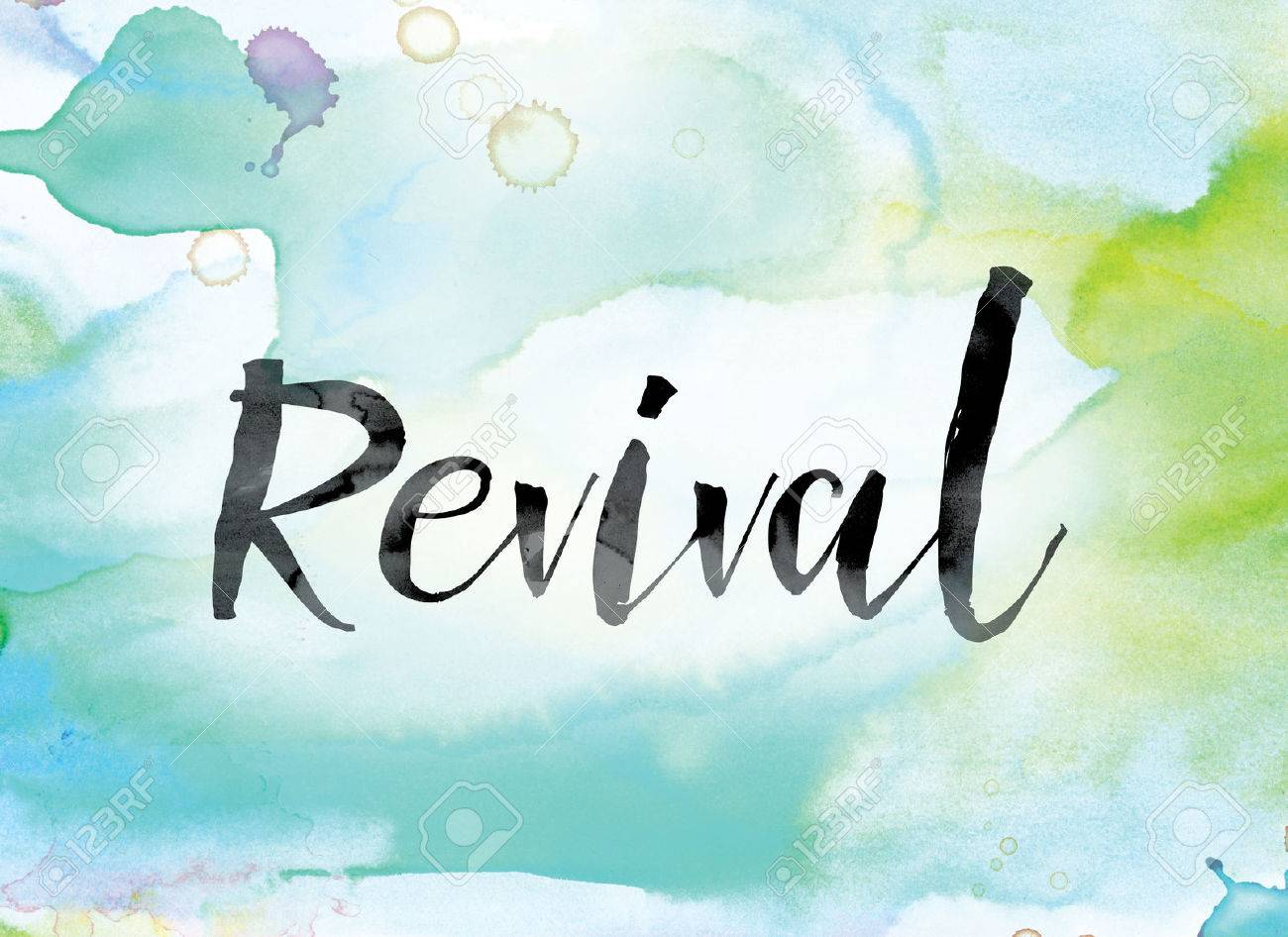 """The word """"Revival"""" painted in black ink over a colorful watercolor washed background concept and theme. - 66553355"""