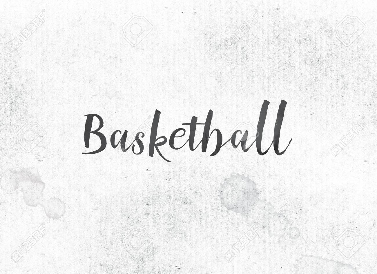 the word basketball concept and theme painted in black ink on