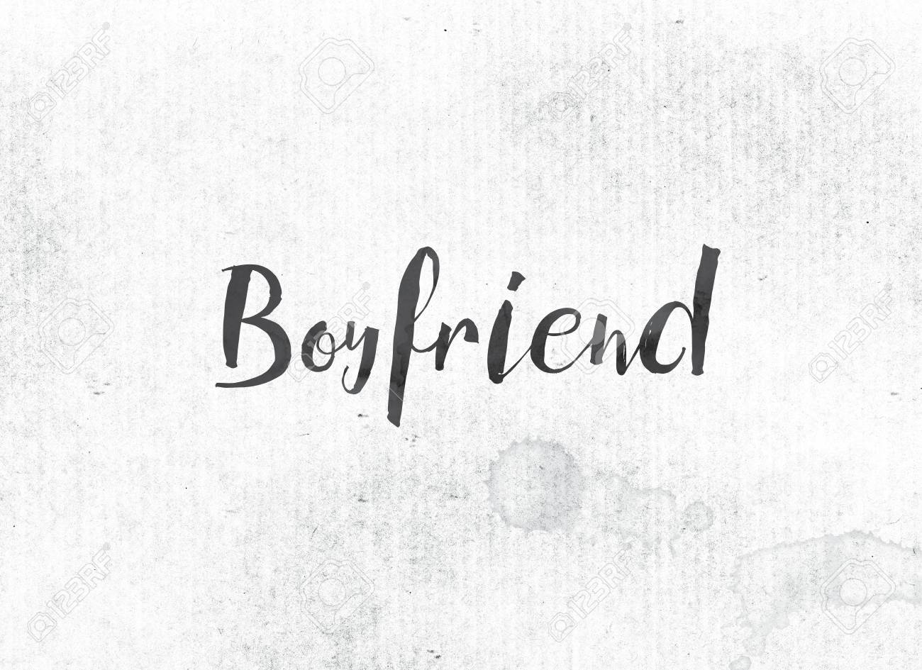 The Word Boyfriend Concept And Theme Painted In Black Ink On Stock