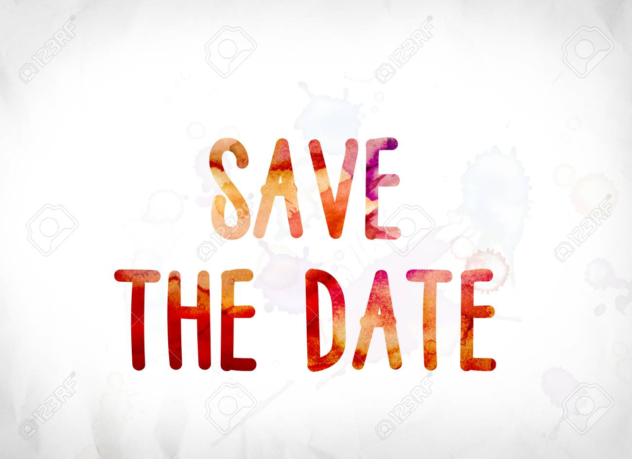 stock photo the words save the date concept and theme painted in colorful watercolors on a white paper background