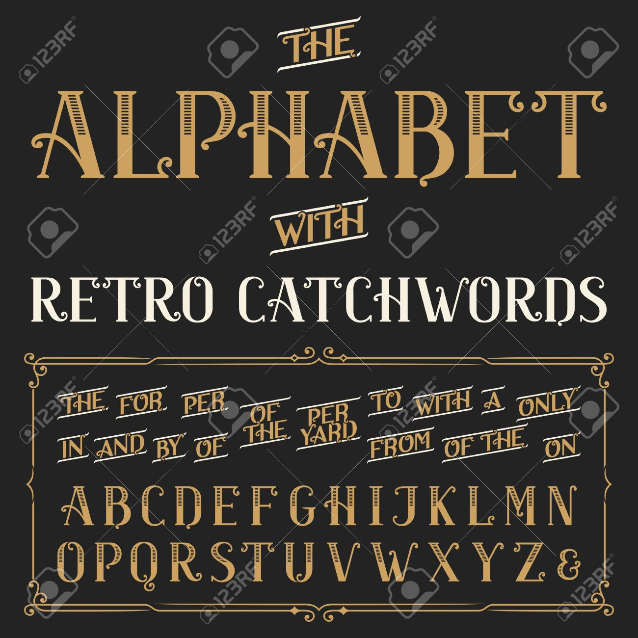 Retro alphabet vector font with catchwords. Ornate letters and catchwords the, for, a, from, with, by etc. Stock vector typography for labels, headlines, posters etc. Stock Vector - 43691711