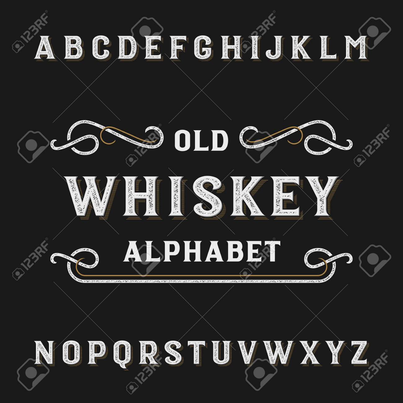 Old Whiskey Alphabet Vector Font Distressed Type Letters Typeface For Labels Headlines
