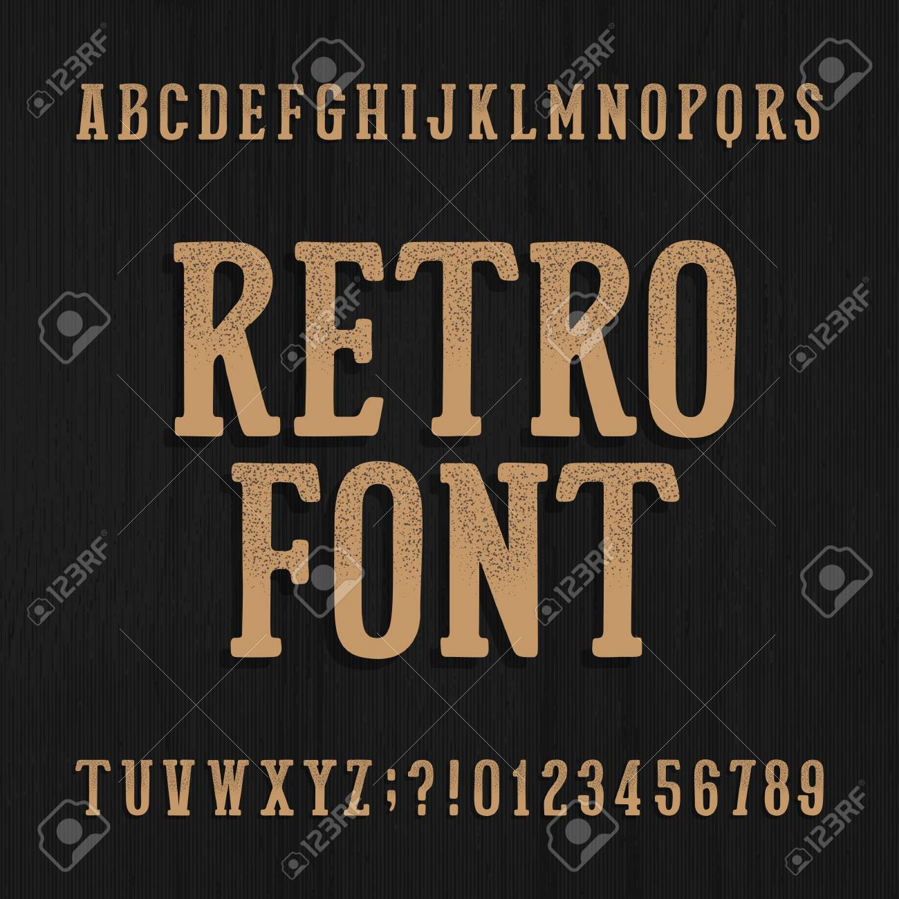 Hand Drawn Vintage Typeface Retro Alphabet Font Type Letters And Numbers On A Rough
