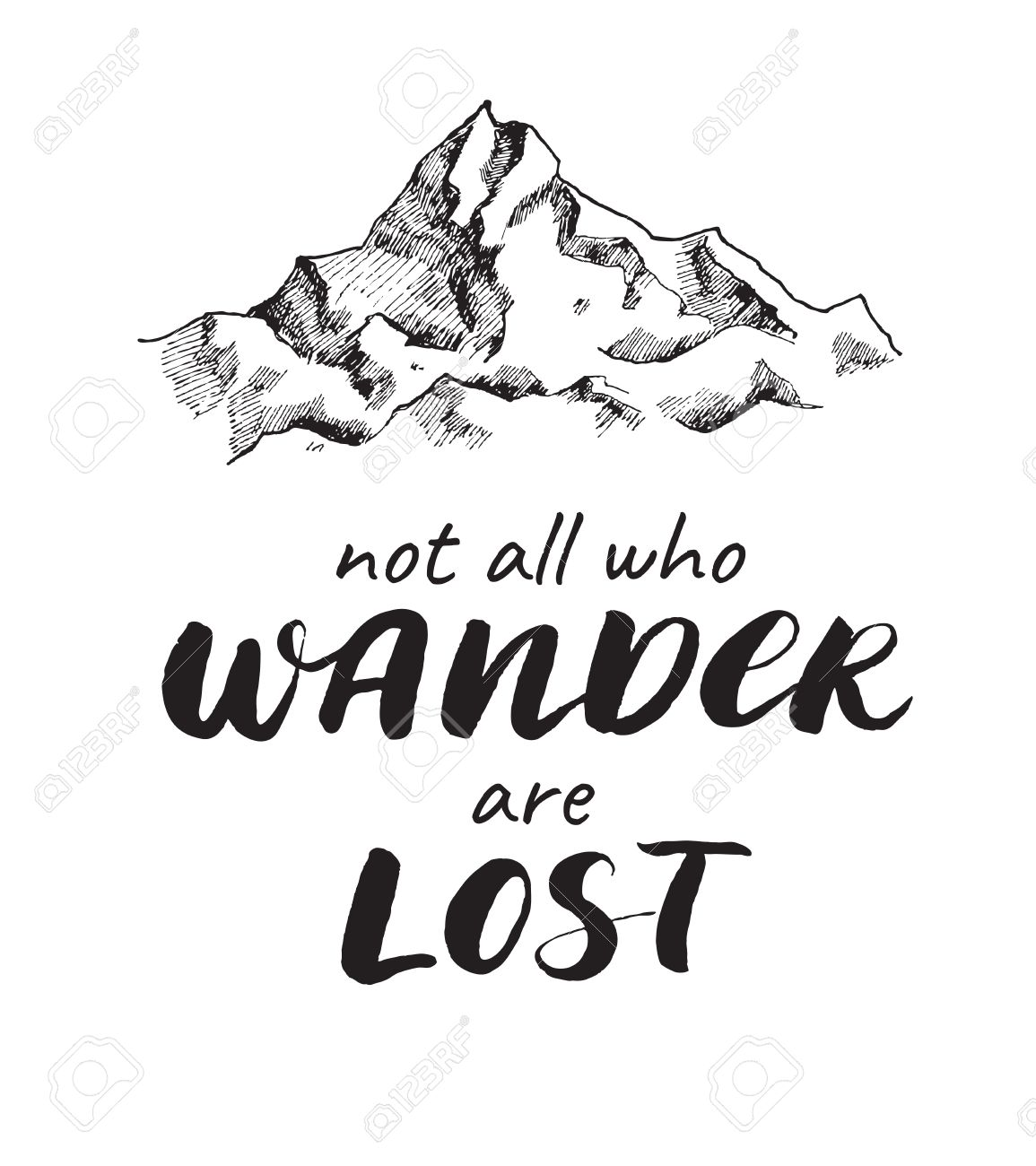 vector vector mountain sketch drawing with handwritten quote not all who wander are lost poster with calligraphy text and graphic design elements