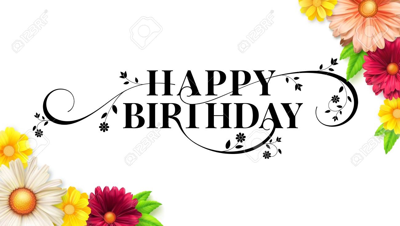 Happy Birthday Floral Lettering Design Decorative Style Of Calligraphy Card With Spring