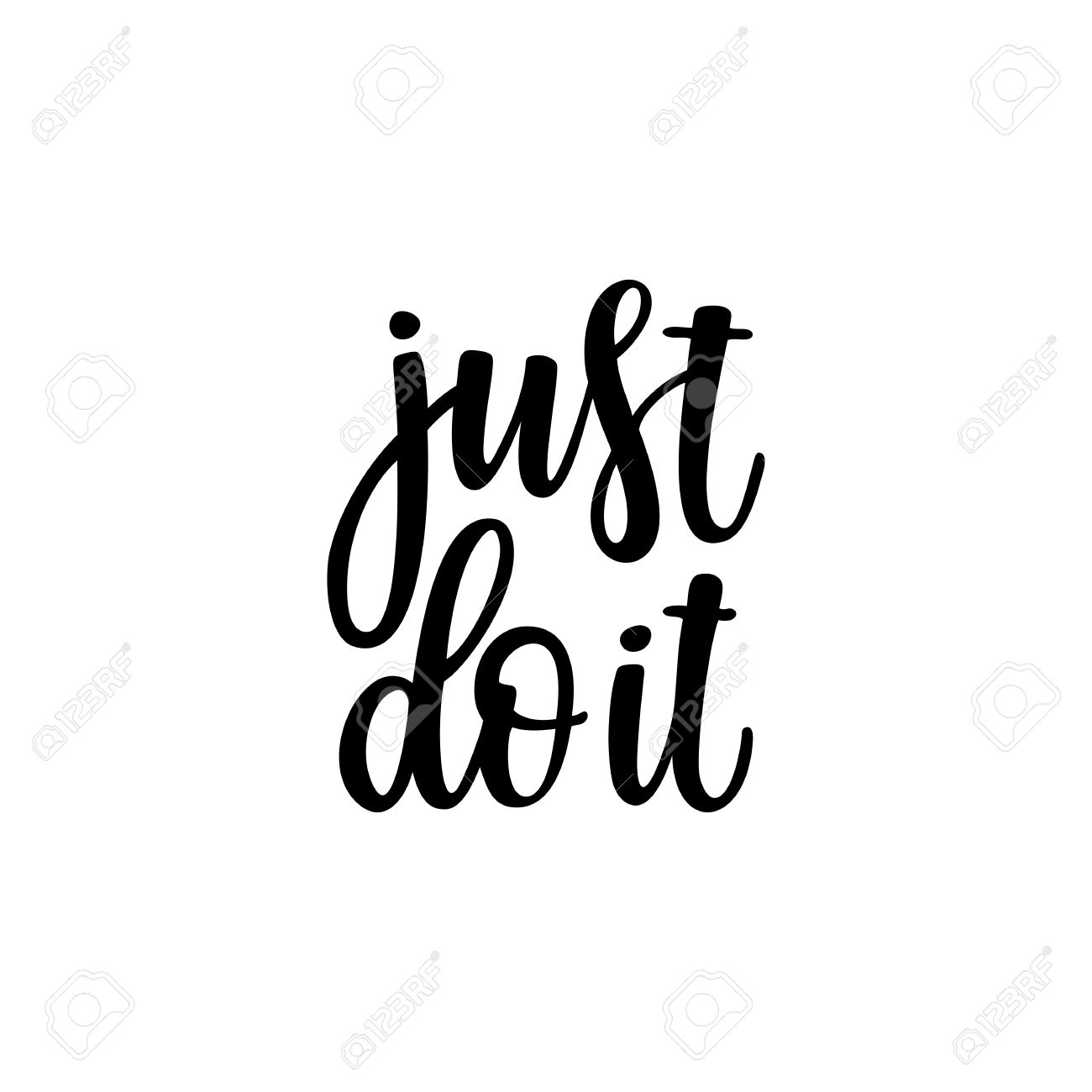 Just do it. Inspirational and motivational quotes. Hand painted..