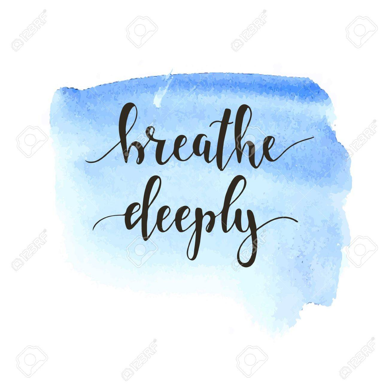 Breathe Deeply. T-shirt hand lettered calligraphic design. Inspirational vector typography. Vector illustration. - 55642729