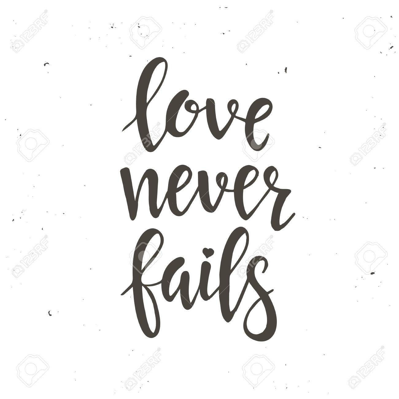 Love Never Fails Hand Drawn Typography Poster T Shirt Lettered Calligraphic Design