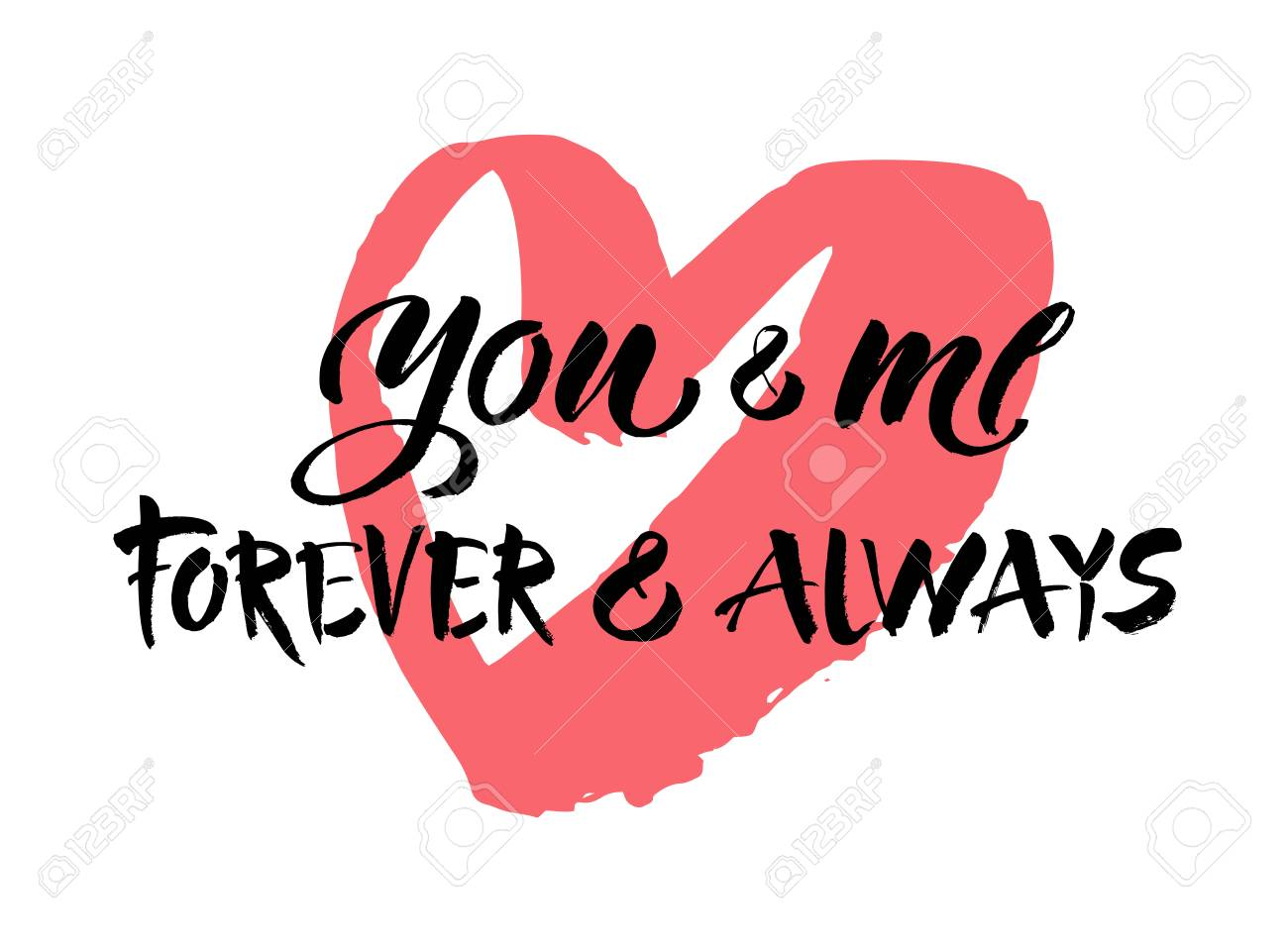 You And Me Always And Forever Black And White Hand Lettering