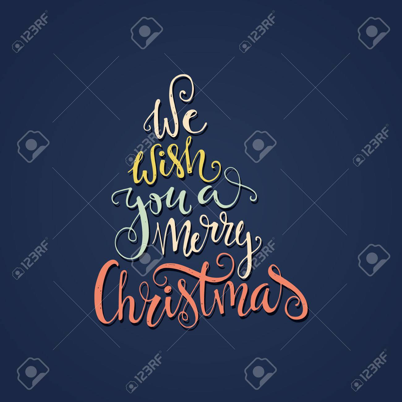 We Wish You A Merry Christmas   Quote In A Shape Of A Christmas Tree.