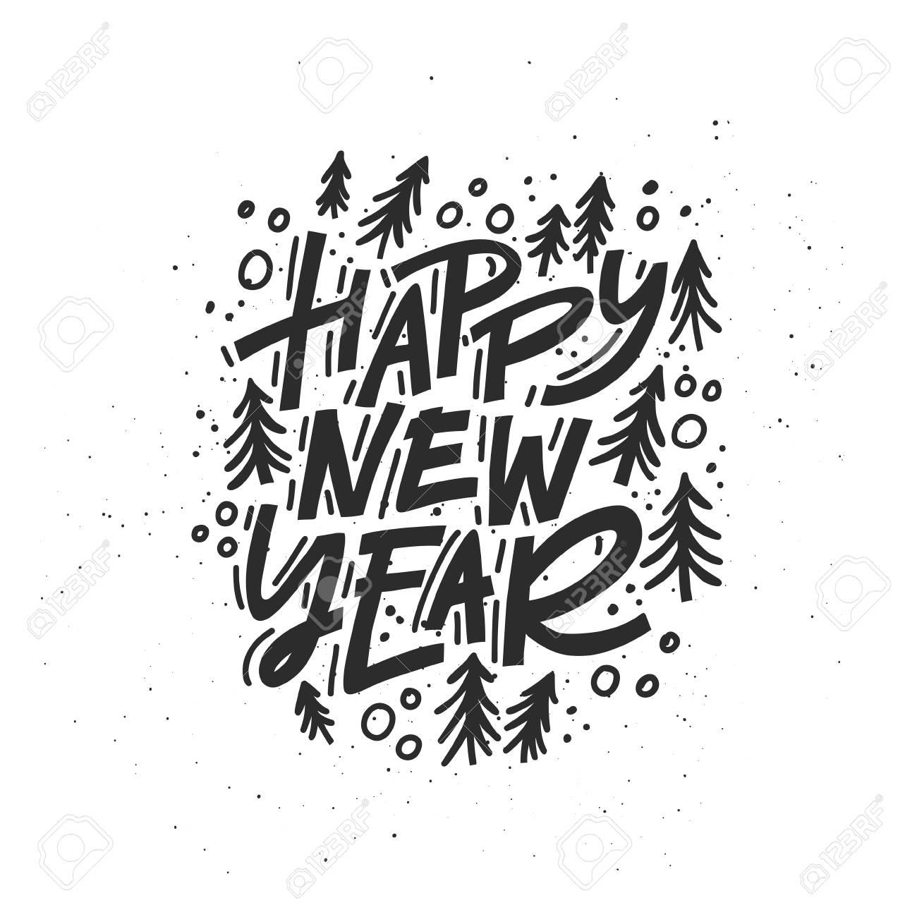 Feliz Ano Novo Frase De Caligrafia Letras Modernas Para Cartões Cartazes Camisetas Etc Com Elementos Handdrawn