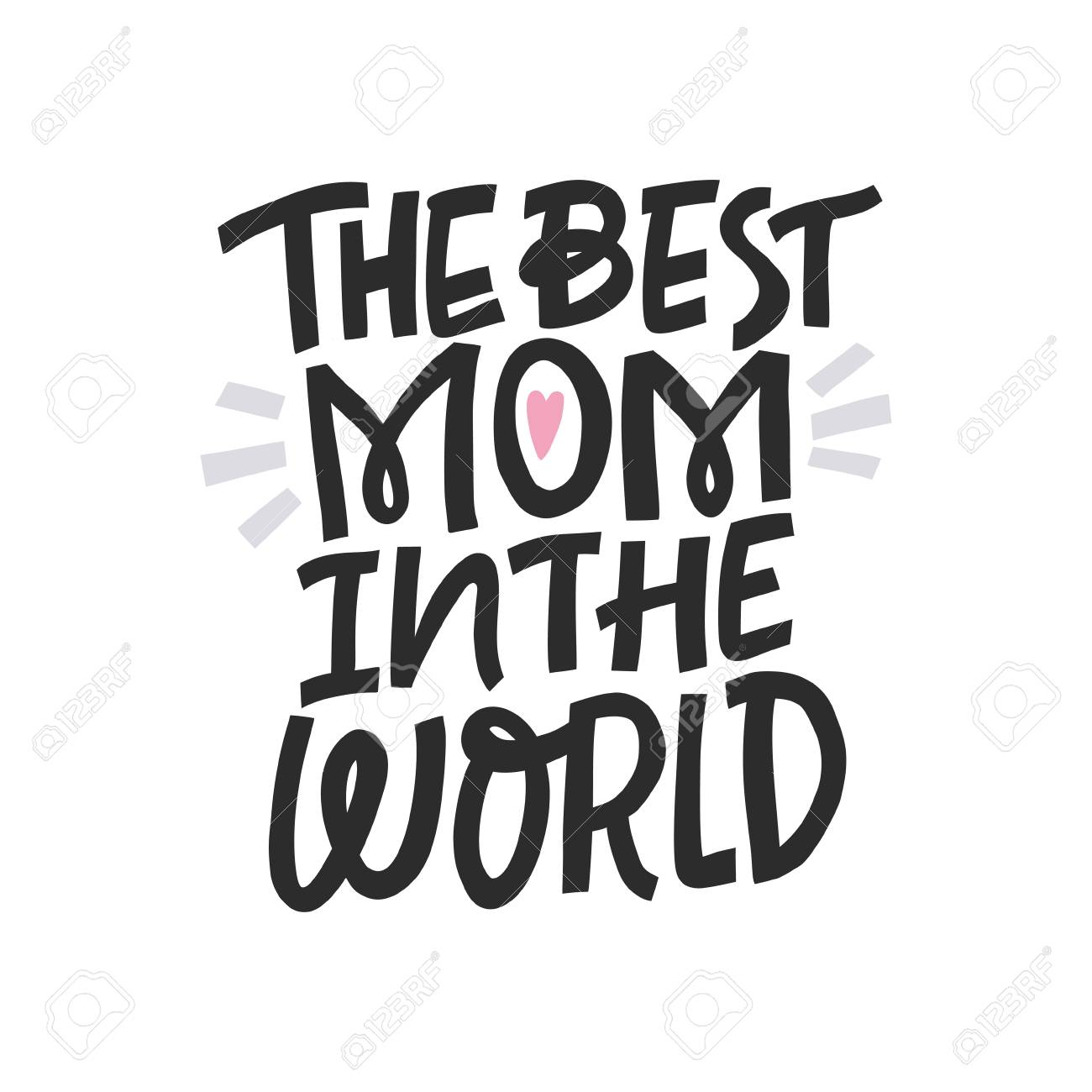 The best mom in the world greeting card for mothers day hand drawn lettering