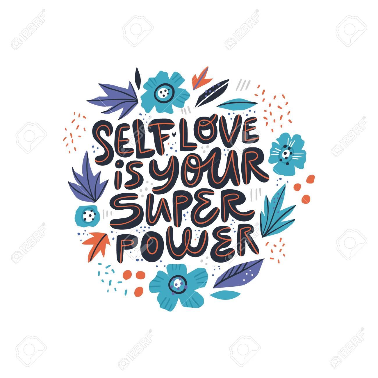 Motivational girl self-esteem quote illustration. Self love is..