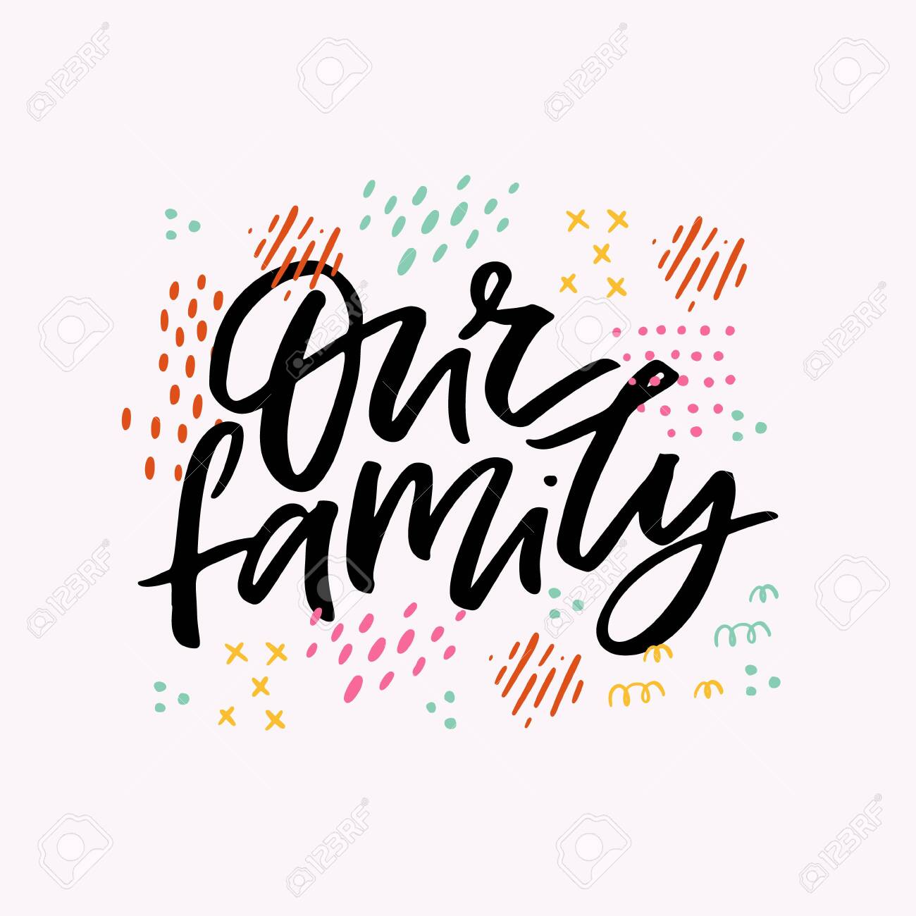 Our family handwritten black ink inscription interesting quote ink - 131756583