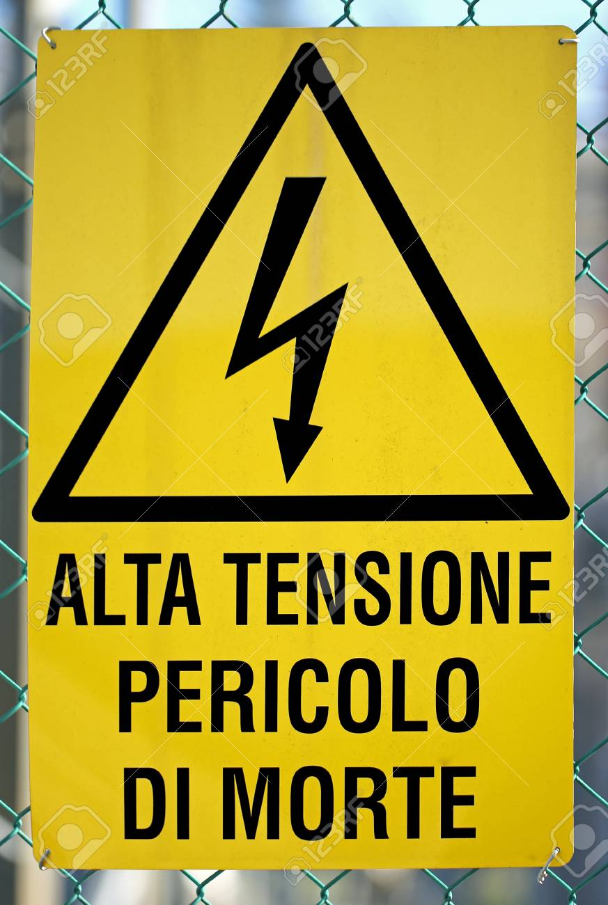 Sign written in italian that means high voltage danger of death sign written in italian that means high voltage danger of death zdjcie seryjne 68518970 buycottarizona Images